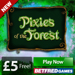 Betfred £5 Free No Deposit Required expired promotion to play Pixies of the Forest