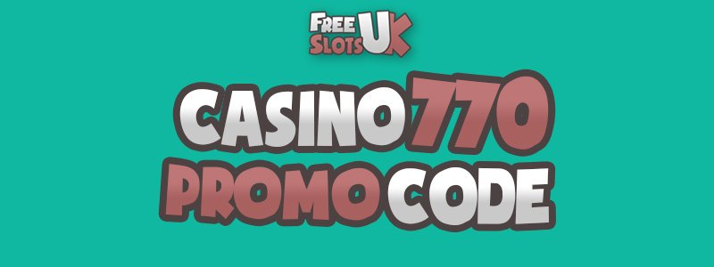 Header image for the Casino 770 promo code review article