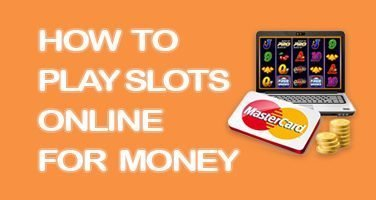 how to play slots online money