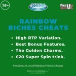Feature image for Rainbow Riches Cheats showing the Barcrest logo and the text: High RTP variation. Best bonus features. The Golden Charms. £20 Super Spin trick.