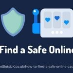 How to Find a Safe Online Casino